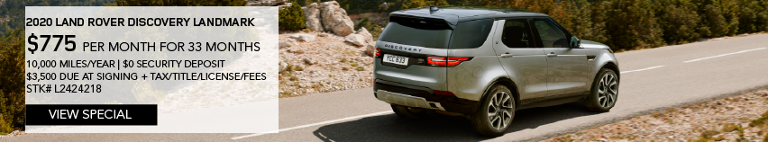 2020 LAND ROVER DISCOVERY LANDMARK_$755/MONTH_33 MONTH LEASE TERM_10,000 MILES PER YEAR_$0 SECURITY DEPOSIT_$3,500 DUE AT SIGNING  + TAX/TITLE/LICENSE/FEES_STOCK NUMBER L2424218_EXPIRES 1/31/2020.VIEW SPECIAL_LIGHT BROWN LAND ROVER DRIVING DOWN NEAR ROCK FORMATION.