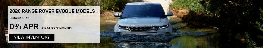 ALL 2020 RANGE ROVER EVOQUE MODELS. FINANCE AT 0% APR FOR 24 TO 72 MONTHS. EXCLUDES TAXES, TITLE, LICENSE AND FEES. OFFER ENDS 11/2/2020. VIEW INVENTORY. WHITE RANGE ROVER EVOQUE DRIVING INTO LAKE.