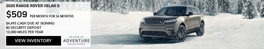 2020 RANGE ROVER VELAR S. $509 PER MONTH. 36 MONTH LEASE TERM. $4,495 CASH DUE AT SIGNING. $0 SECURITY DEPOSIT. 10,000 MILES PER YEAR. EXCLUDES RETAILER FEES, TAXES, TITLE AND REGISTRATION FEES, PROCESSING FEE AND ANY EMISSION TESTING CHARGE. ENDS 11/30/2020. VIEW INVENTORY. SILVER RANGER ROVER VELAR PARKED IN SNOW COVERED VALLEY.