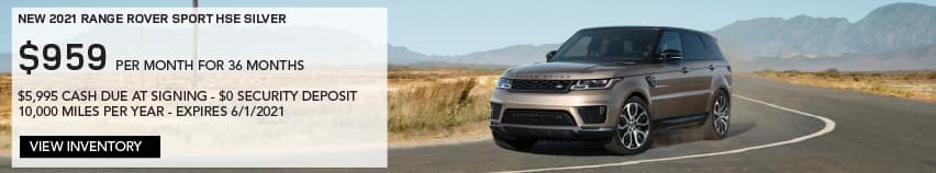 NEW 2021 RANGE ROVER SPORT HSE SILVER. $959 PER MONTH. 36 MONTH LEASE TERM. $5,995 CASH DUE AT SIGNING. $0 SECURITY DEPOSIT. 10,000 MILES PER YEAR. EXCLUDES RETAILER FEES, TAXES, TITLE AND REGISTRATION FEES, PROCESSING FEE AND ANY EMISSION TESTING CHARGE. ENDS 6/1/2021. VIEW INVENTORY. SILVER RANGE ROVER SPORT DRIVING DOWN ROAD IN DESERT.