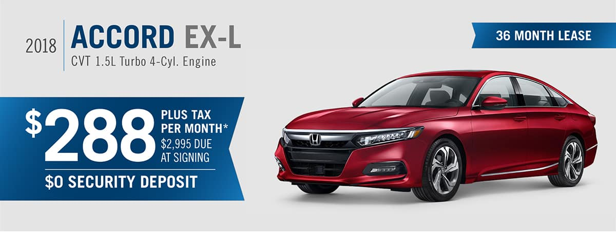 *Closed End Lease Financing Available Through 10/31/2018 For A New, Unused  2018 Accord EX L CVT 1.5 Turbo 4 Cyl. Engine On Approved Credit To Highly  ...