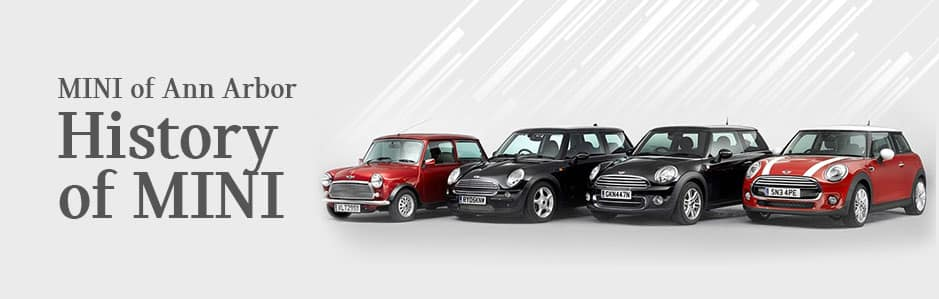 The History of MINI at MINI of Ann Arbor