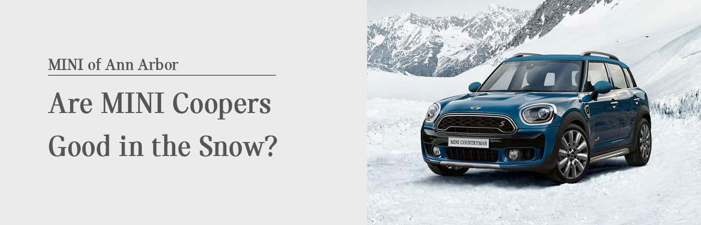 Are MINI Coopers Good in Snow at MINI of Ann Arbor