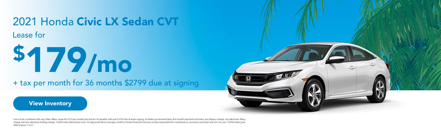 2021 Honda Civic Sedan LX CVT, Lease for $179 + tax per month for 36 months $2799 due at signing
