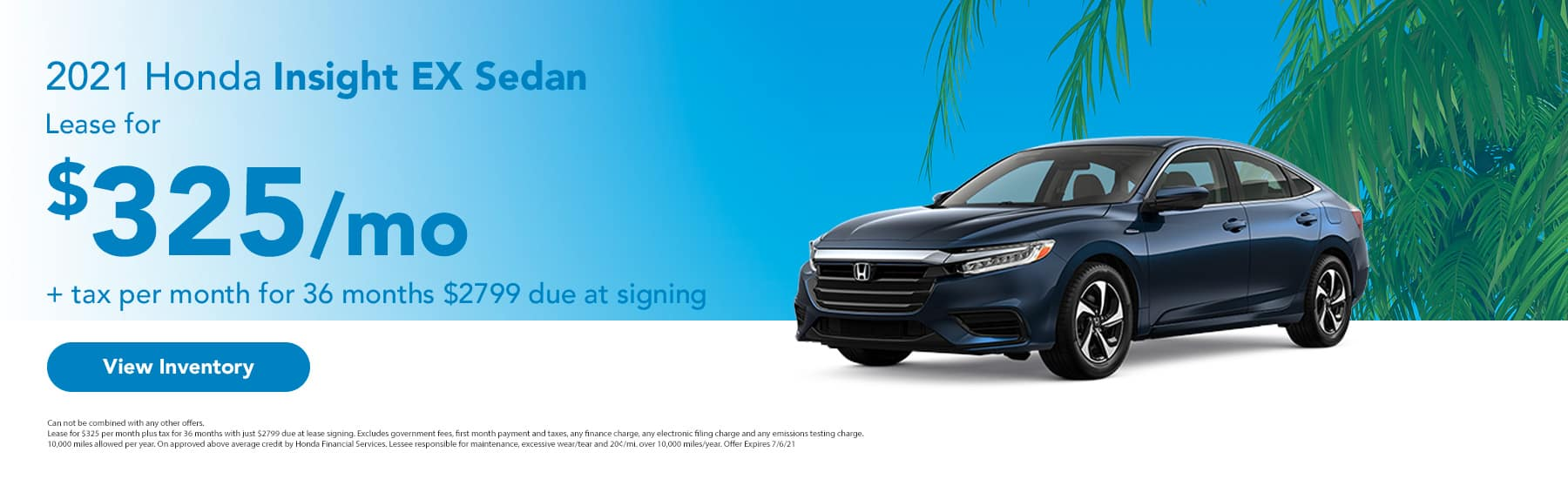 2021 Honda Insight EX Sedan Lease for $325 + tax per month for 36 months $2799 due at signing