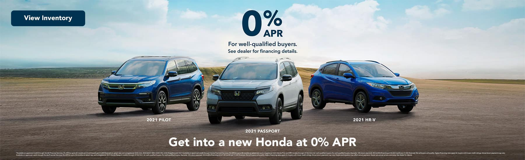 0% APR For well-qualified buyers., Get into a new Honda at 0% APR.