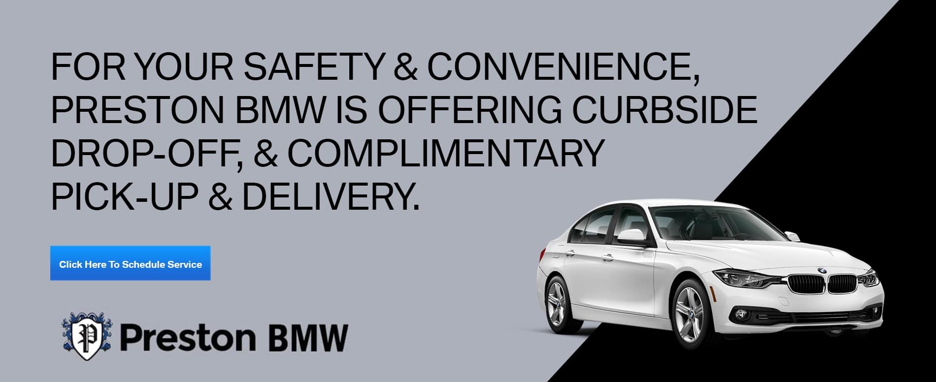 Complimentary pick-up and drop-off at Preston BMW. Image of white 3 series with grey and black background.
