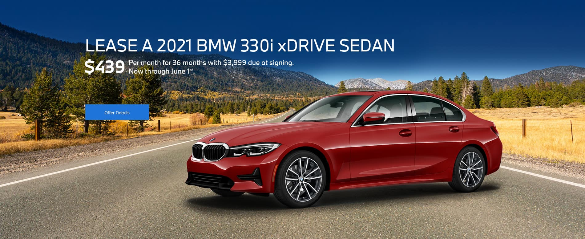 A red new 2021 BMW 330i leasing for $439/month for 36 months with $3,999 due at signing