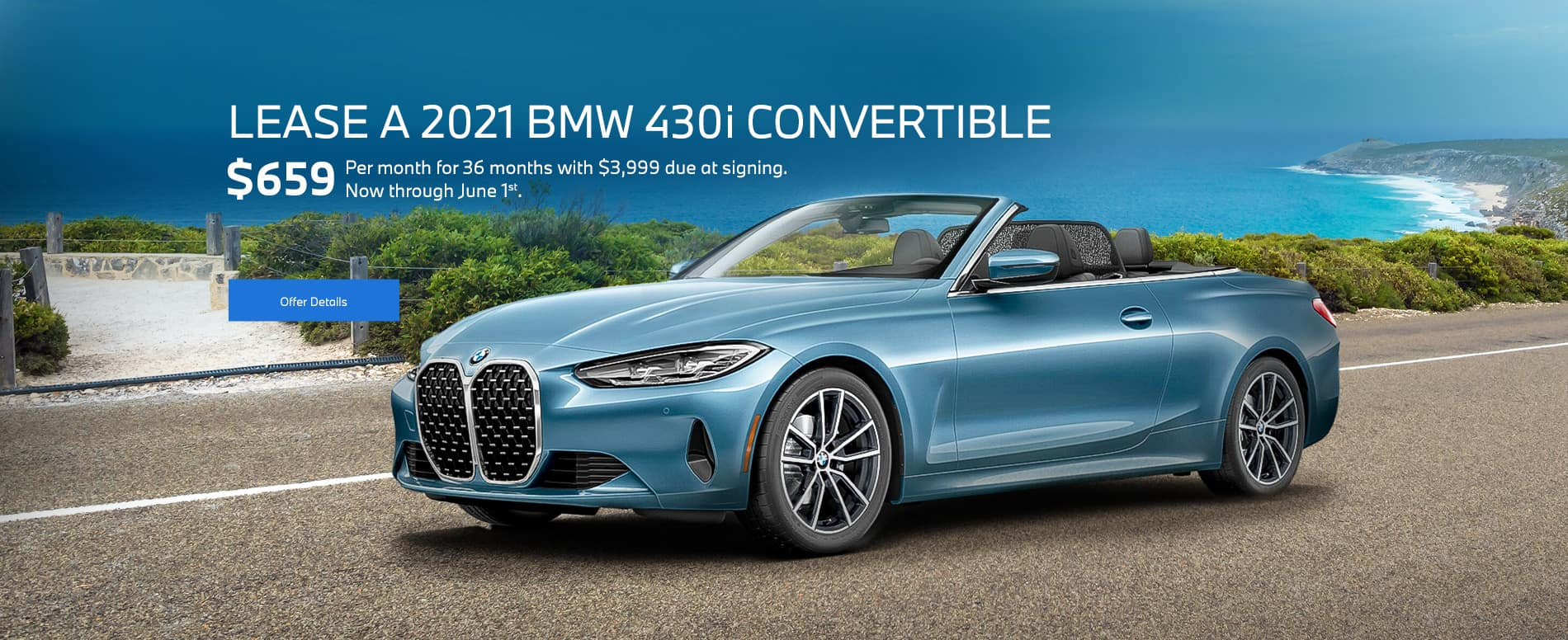 A new blue 2021 BMW 430i convertible leasing for $659/month for 36 months with $3,999 due at signing
