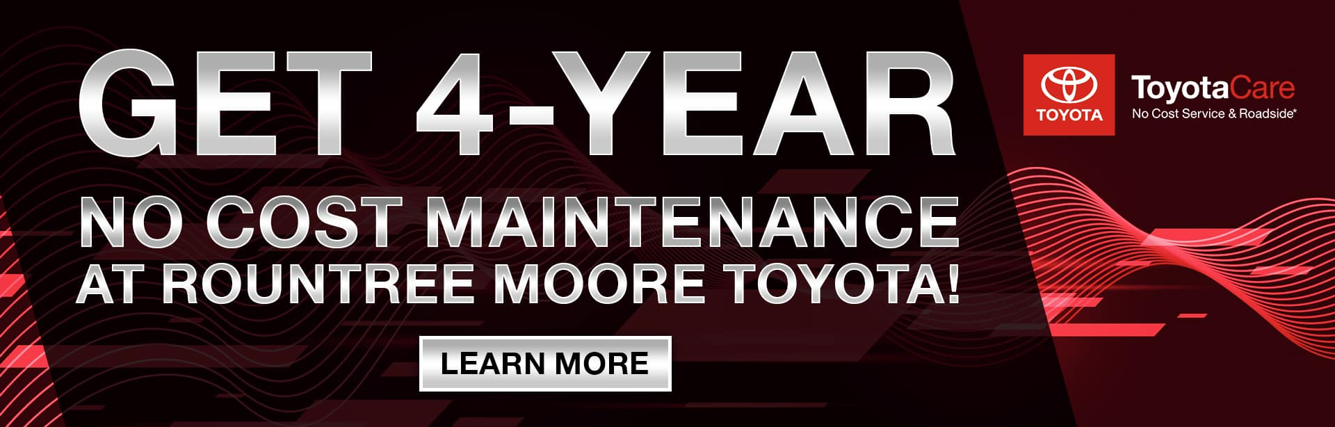 Get 4-Year No Cost Maintenance At Rountree Moore Toyota | ToyotaCare No Cost Service & Roadside*