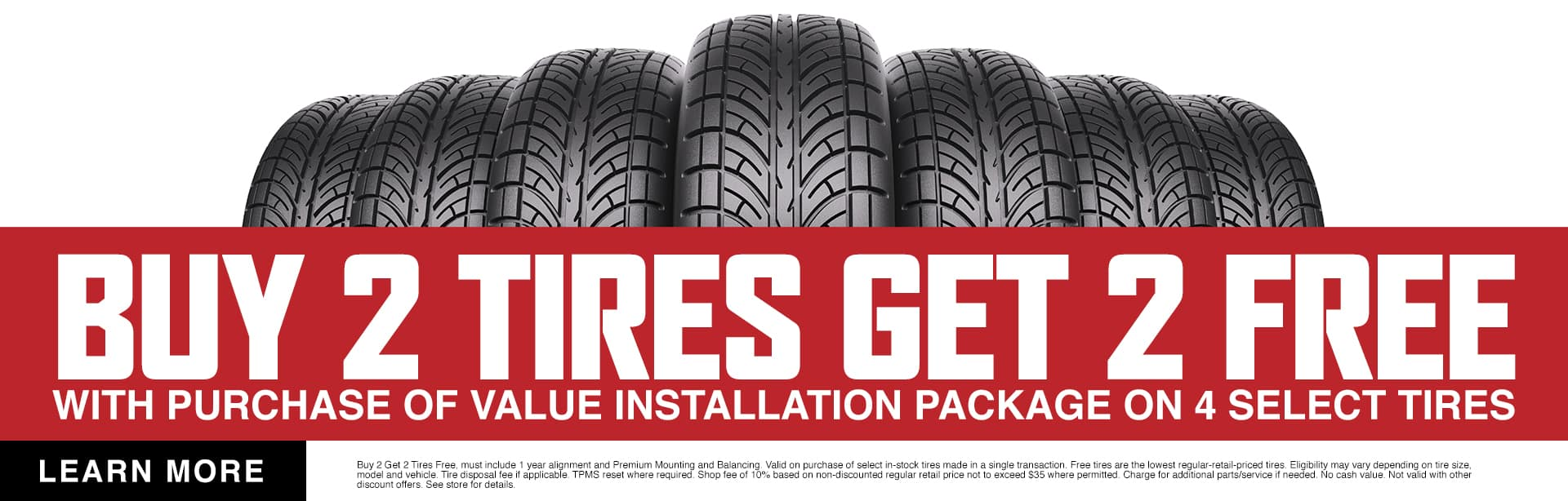Buy 2 Tires Get 2 Free With Purchase Of Value Installation Package On 4 Select Tires