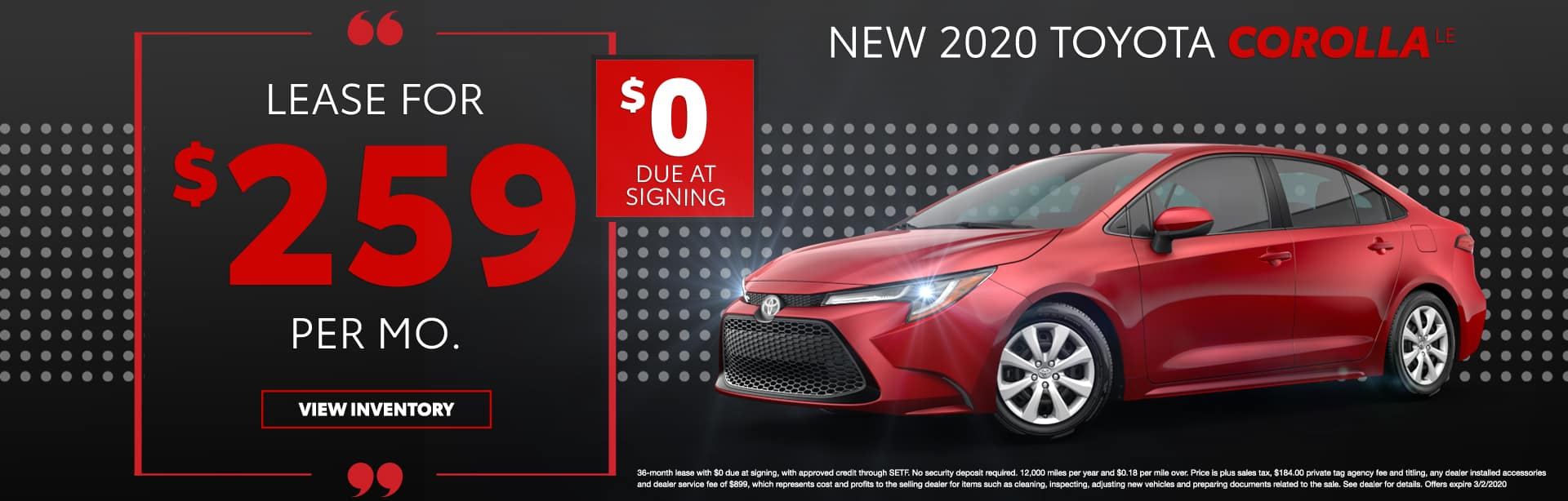 New 2020 Toyota Corolla LE   Lease For $259 Per Mo   $0 Due At Signing