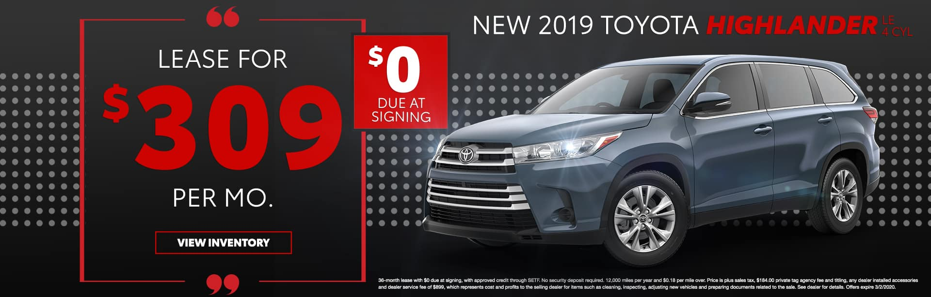 New 2019 Toyota Highlander LE 4 CYL   Lease For $309 Per Mo   $0 Due At Signing