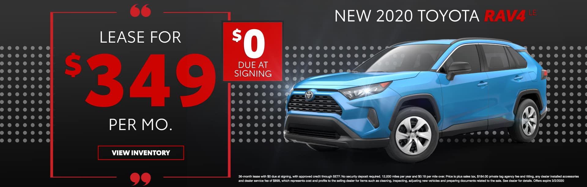 New 2020 Toyota RAV4 LE   Lease For $349 Per Mo   $0 Due At Signing