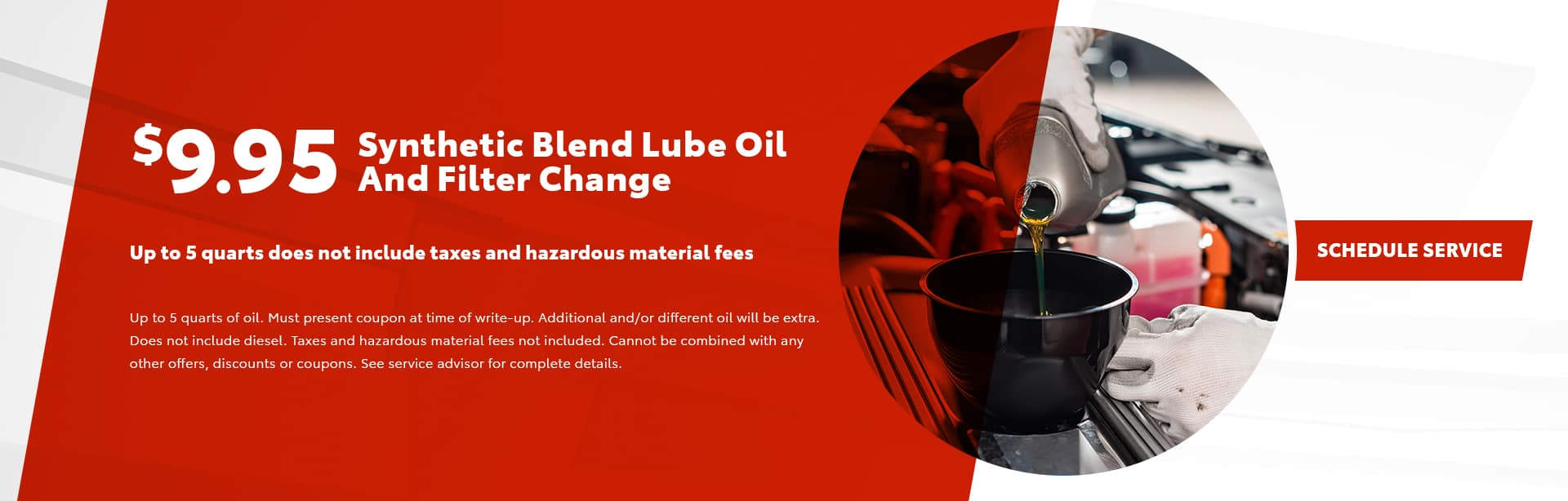 $9.95 Synthetic Blend Lube Oil & Filter Change