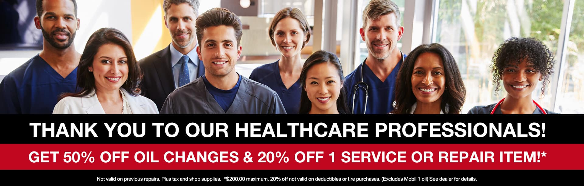 Thank You To Our Healthcare Professionals! Get 50% Off Oil Changes & 25% Off 1 Service Or Repair Item