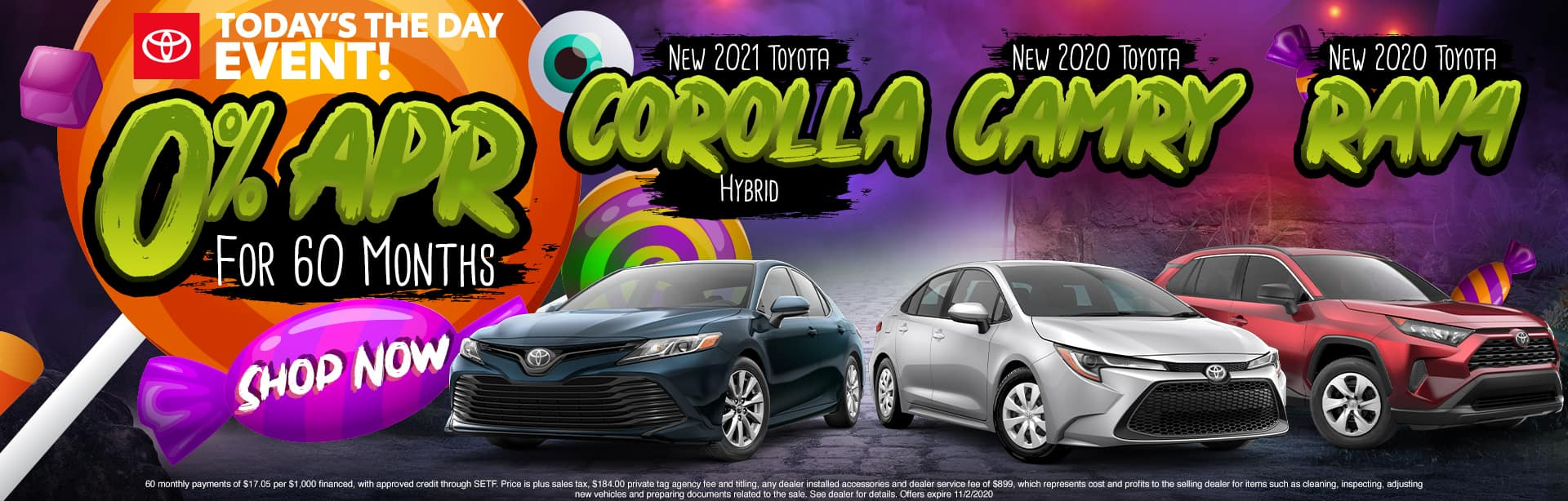 Today's The Day Event!   0% APR For 60 Months   New 2021 Toyota Corolla Hybrid, New 2020 Toyota Camry, New 2020 Toyota RAV4