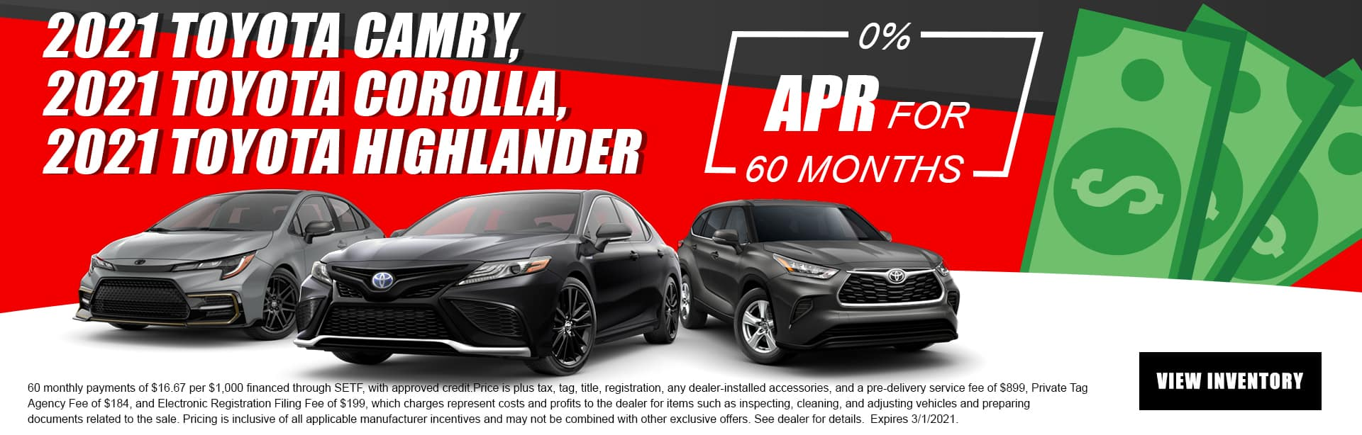 2021 Toyota Camry, 2021 Toyota Corolla, 2021 Toyota Highlander   0% APR For 60 Months