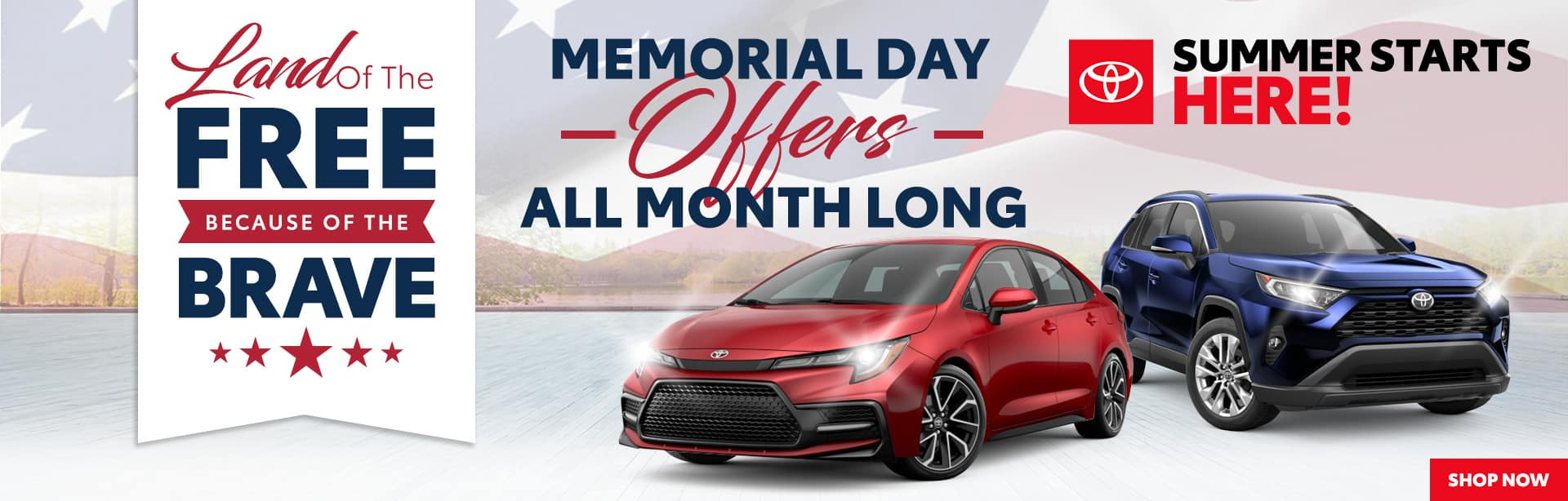 Land of the Free Because of The Brave | Memorial Day Offers All Month Long | Summer Starts Here!