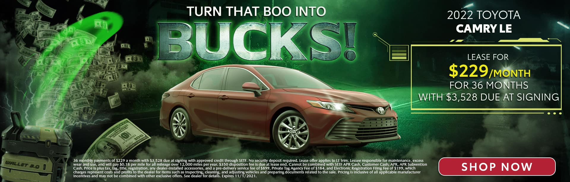Turn That Boo Into Bucks | 2022 Toyota Camry LE | Lease For $229/Month for 36 Months with $3,528 Due At Signing
