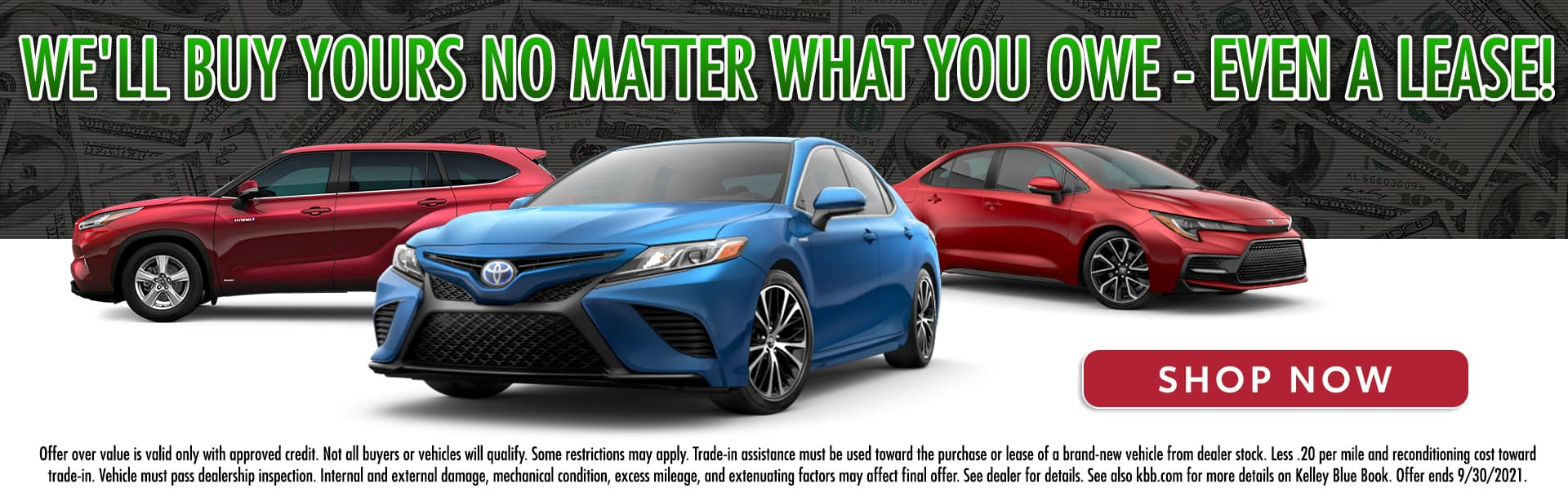 We'll Buy Yours No Matter What You Owe - Even A Lease!