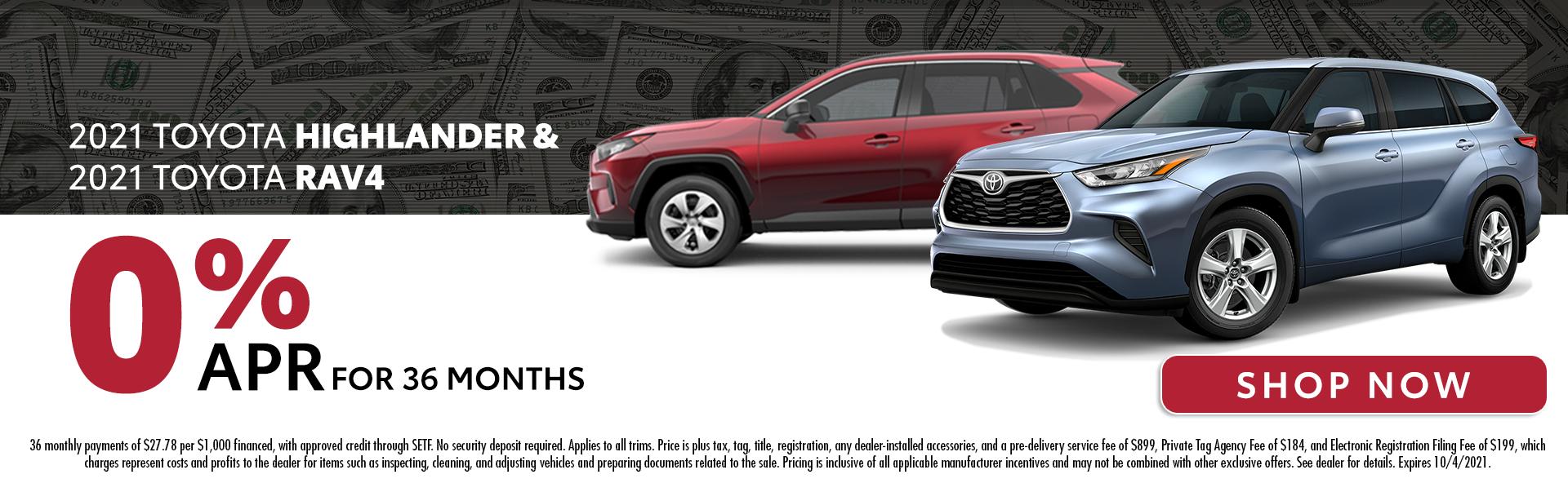 2021 Toyota Highlander & 2021 Toyota RAV4 | 0% APR For 36 Months