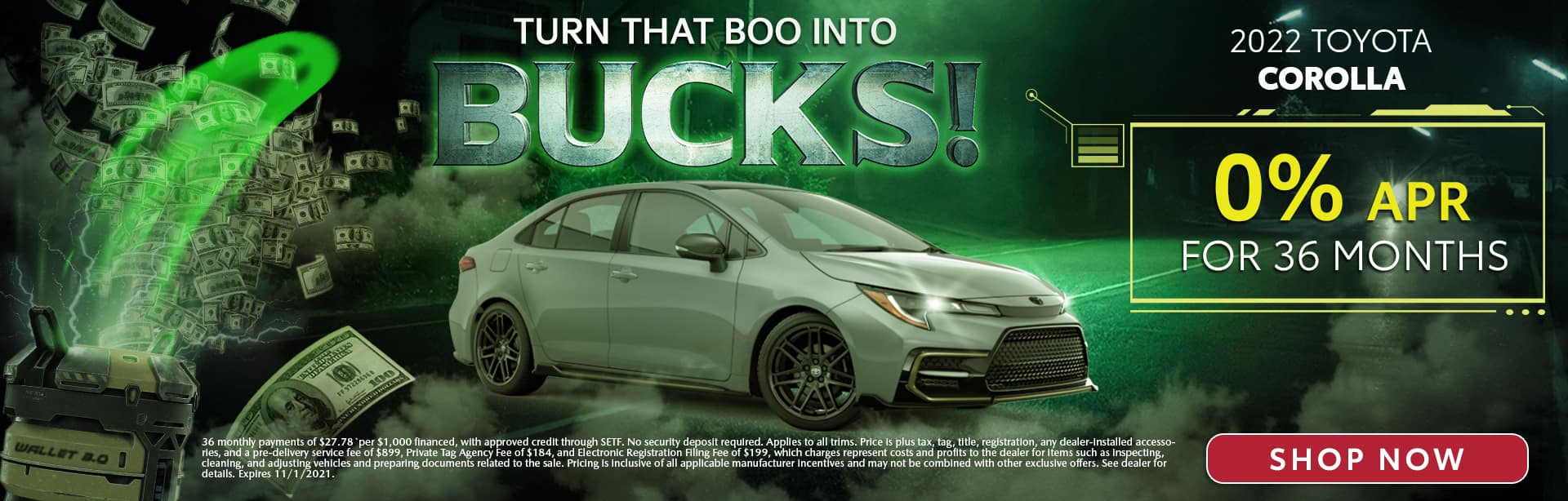 Turn That Boo Into Bucks | 2022 Toyota Corolla | 0% APR For 36 Months