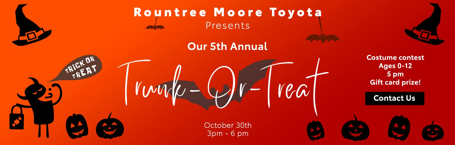 Rountree Moore Toyota Presents Our 5th Annual Trunk or Treat