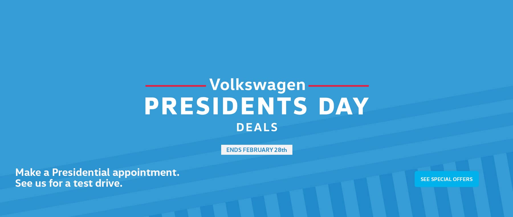 Presidents Day Deals are at Timmons VW