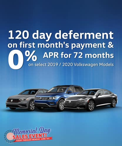 120 day deferment on first month's payment AND 0% APR for 72 months on new 2019 and 2020 Volkswagen Models*