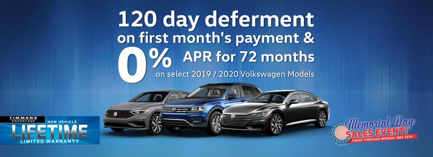 120 day deferment on first month's payment AND 0% APR for 72 months at Timmons Long Beach