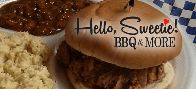 Hello Sweetie BBQ & More