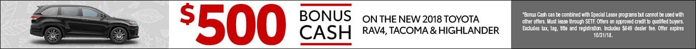 $500 Bonus Cash on select New Toyotas