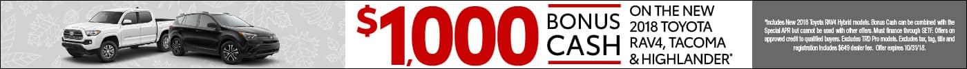 $1,000 Bonus Cash on select New Toyotas