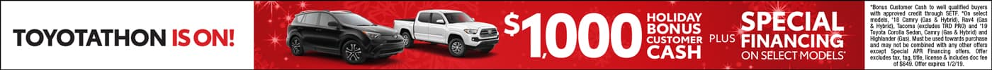 Toyotathon is on with $1,000 Bonus Cash + Special Financing on select New Toyotas