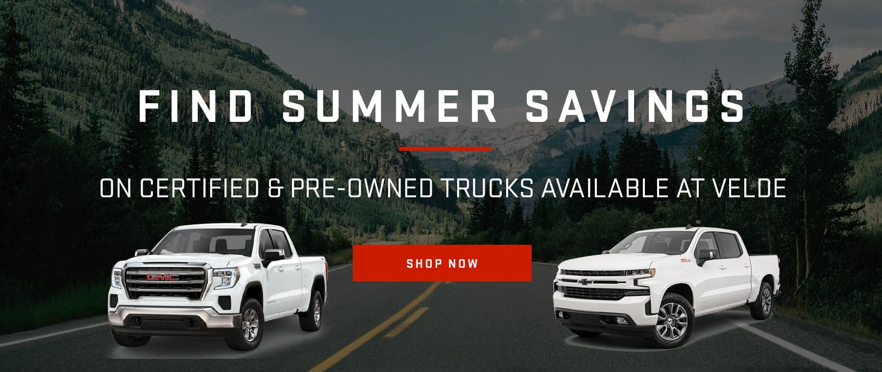 Find Summer Savings on Certified & Pre-Owned Trucks Available at Velde