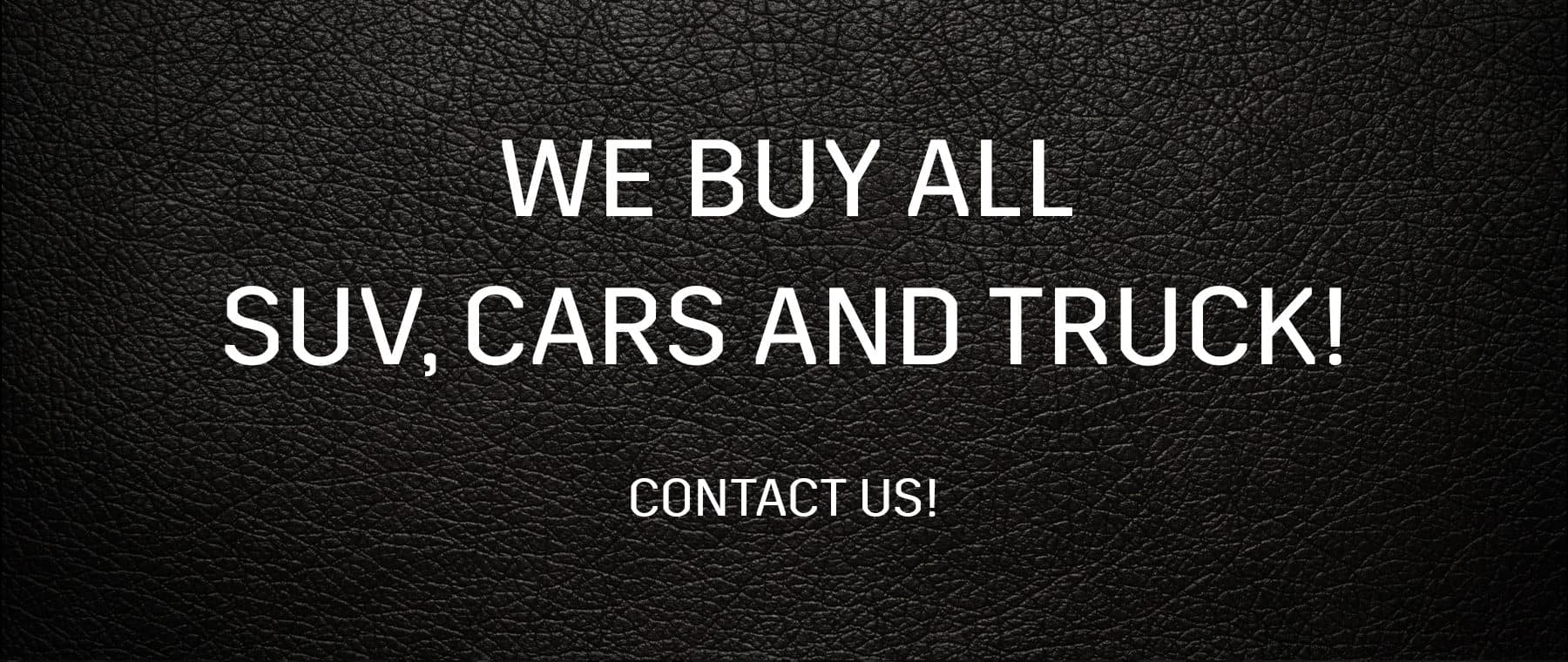 We Buy SUV Cars and Truck
