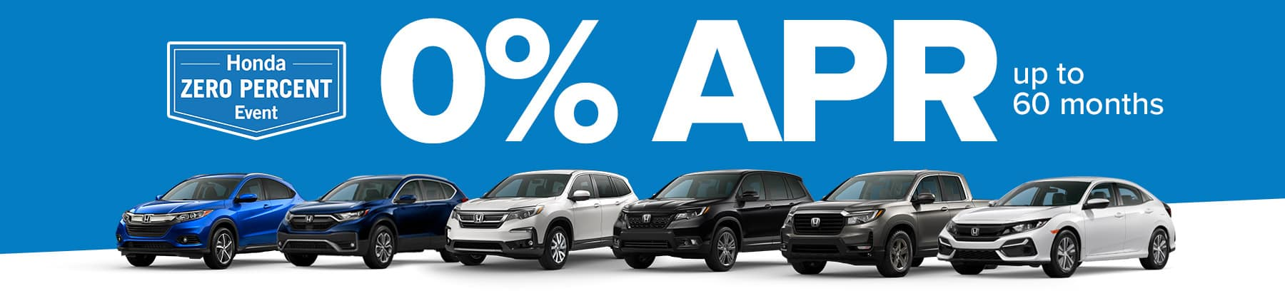 Honda Zero Percent Event - 0% APR up to 60 months