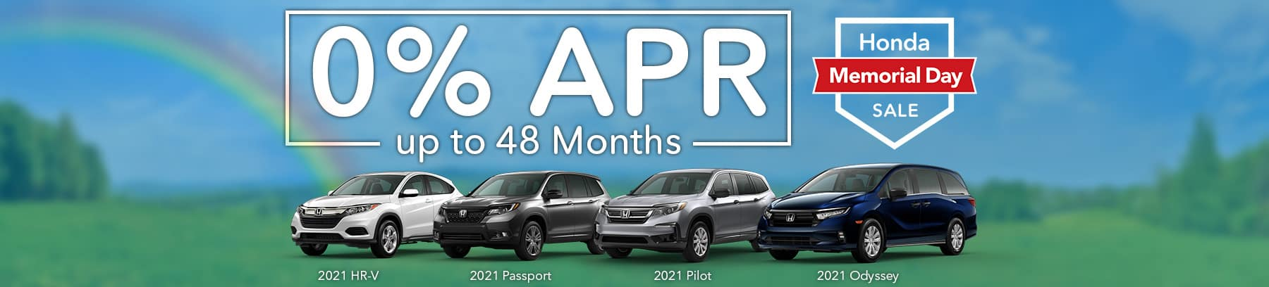 Honda - Memorial Day Sale 0 % APR for up to 48 Months