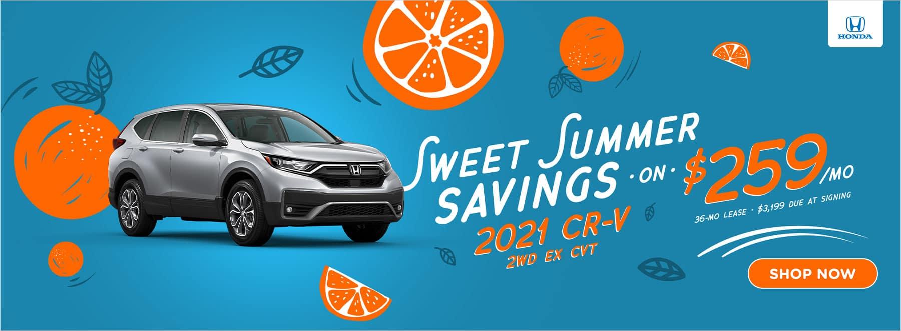 Sweet Summer Savings 2021 CR-V $259/mo