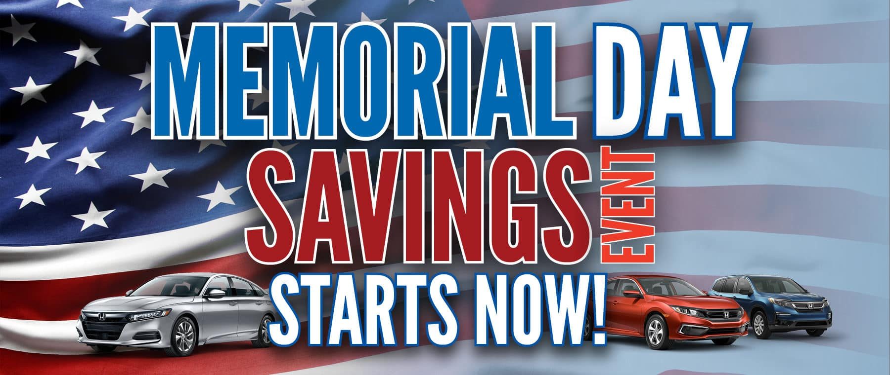 Memorial Day Savings Starts Now