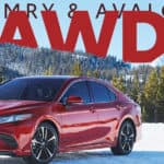 Go Anywhere! Toyota Camry and AvalonAWD: